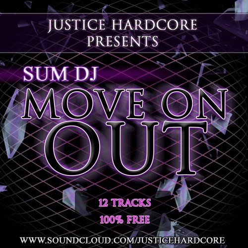 Sum DJ - MOVE ON OUT // FREE ALBUM (Showcase Mix by Nobody)