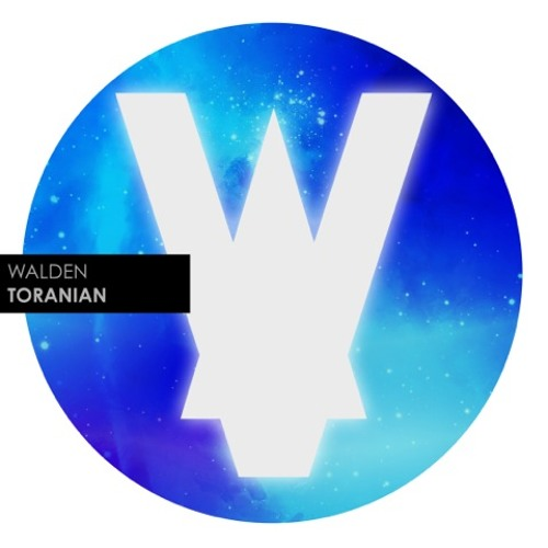 Walden - Toranian PREVIEW ** Premiered on Earmilk **