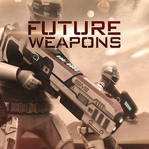 Future Weapons - Soundpack Preview