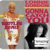 Lonnie Gordon Vs Jonny Montana And Dawn Williams - Gonna Catch You (Bootleg Remix by Dj Danco)