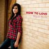 Megan Nicole - How To Love