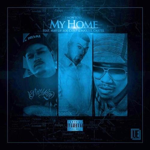 MY HOME feat. Mav of Sol Camp & Martel Cartel