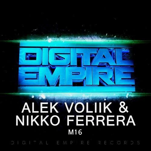 Alek Voliik & Nikko Ferrera - M16 (Original Mix) [Out Now]
