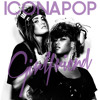 Icona Pop - Girlfriend (Reskarcr Mashup)