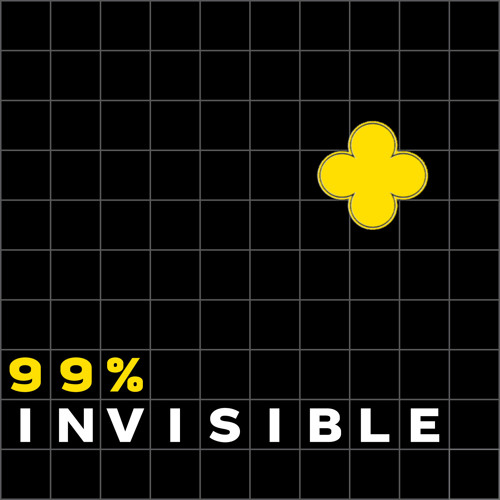 99% Invisible-106- The Fancy Shape