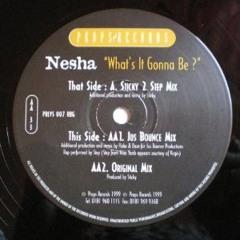 Whats It Gonna Be - Nesha