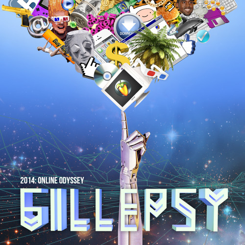 Gillepsy - 2014: Online Odyssey (EP teaser) OUT NOW!