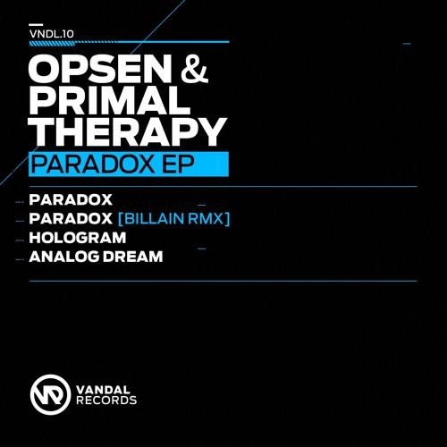 VDL 010 - Opsen & Primal Therapy - Paradox (Billain Remix)