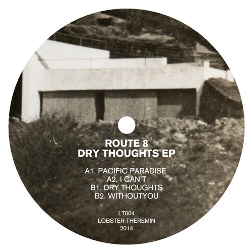 Route 8 - Dry Thoughts