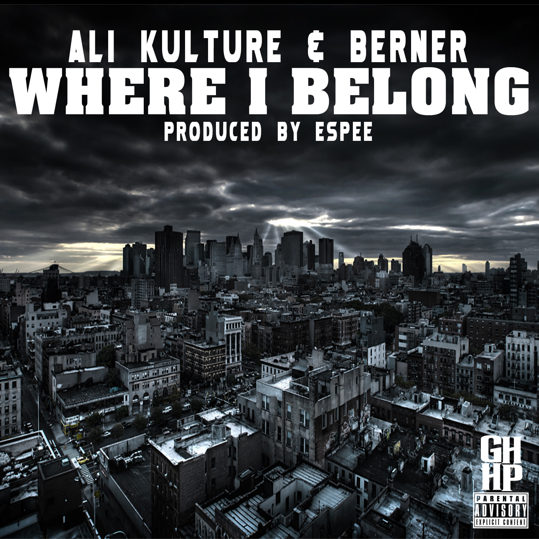 Ali Kulture ft. Berner - Where I Belong (Produced by Espee) [Thizzler.com]