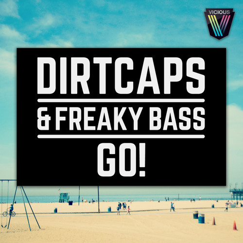 Dirtcaps x Freaky Bass - Go! (Boehmer Remix) - Preview