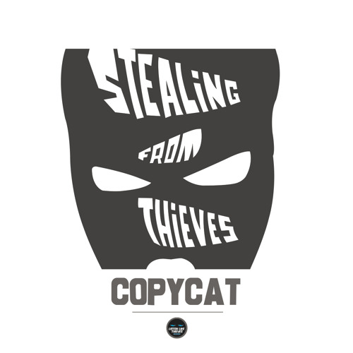 """Copycat - Stab I See The Light (Taken from the """"Stealing From Thieves"""" Album)"""