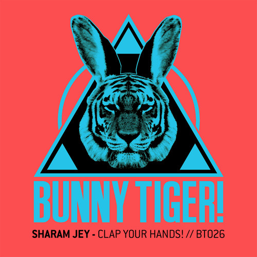 Sharam Jey - Clap Your Hands ( Preview ) BT026 // Out April 7th