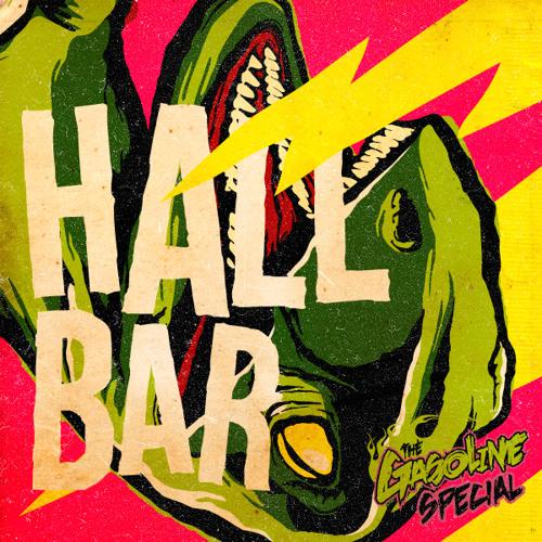 Gasoline Special - Hallbar