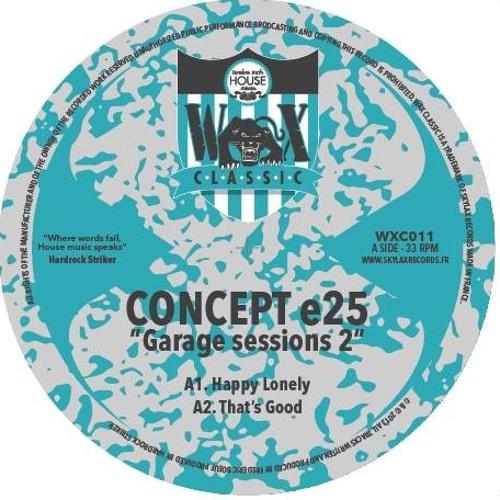 "WAX CLASSIC 11 - A1.Concept E25 ""Happy Lonely"""