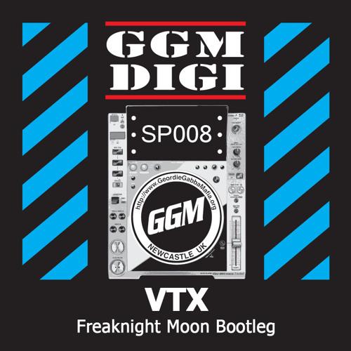 VTX - Freaknight Moon (GGM Digital Special 008) ** FREE TRACK **