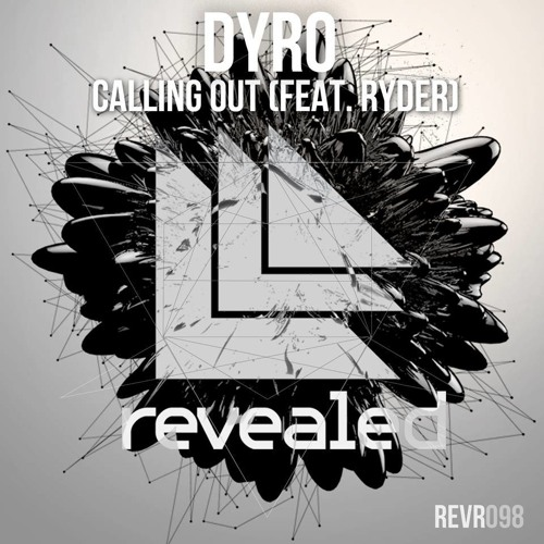 Dyro - Calling Out (feat. Ryder)