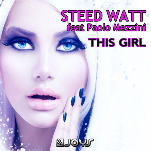 Steed Watt - This Girl (Radio Edit)