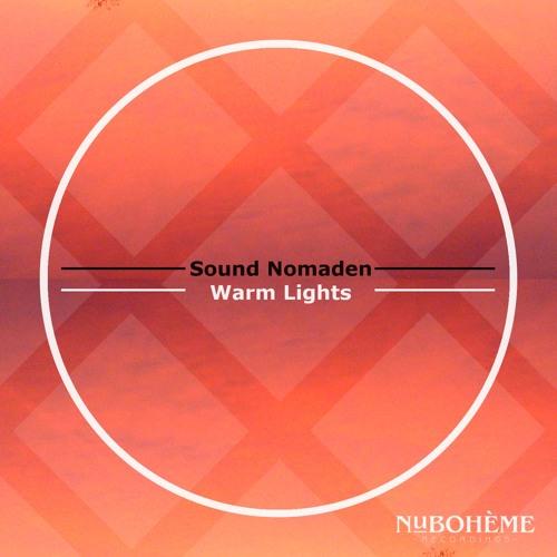 Sound Nomaden - Warm Lights (Original Mix) Snippet