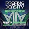 Prefix & Density @ Rebirth Festival 2014 Warm Up   Rebellion area