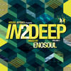 House Afrika Presents In2Deep - Volume 1 (Mixed By Enosoul) Album Preview