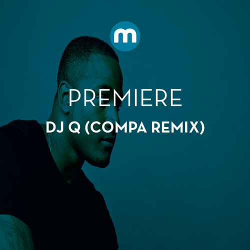 Premiere: DJ Q 'Trust Again' ft Louise Williams (Compa remix)