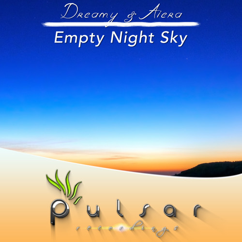 Dreamy & Aiera - Empty Night Sky (Original Mix)