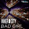 Bad Girl (7th Star Remix)