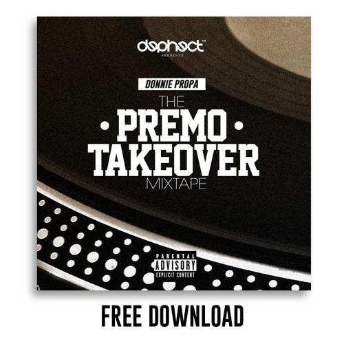 Donnie Propa - Premo Takeover Mixtape (FREE DOWNLOAD)