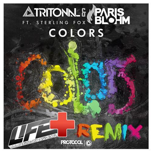 Tritonal and Paris Blohm 'Colors' Life+ Remix