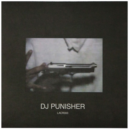[LACR003] DJ PUNISHER - UNTITLED EP - A1