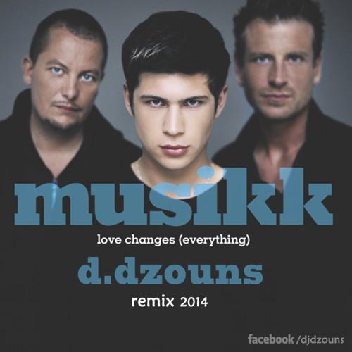 Musikk feat. John Rock - Love Changes (Dzouns remix)