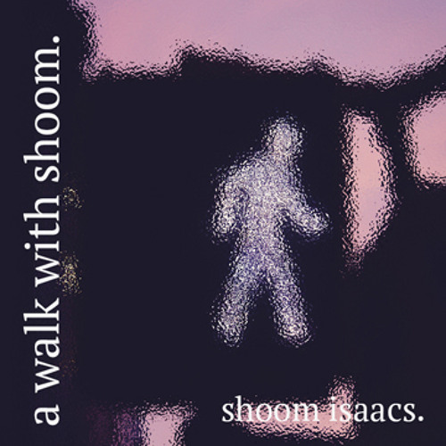 a walk with shoom -- the mixtape