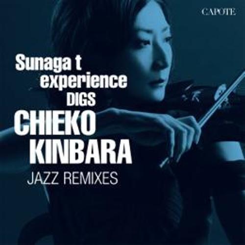 For Your Love (Sunaga T Jazz Mix) - Chieko Kinbara Feat.Blaze
