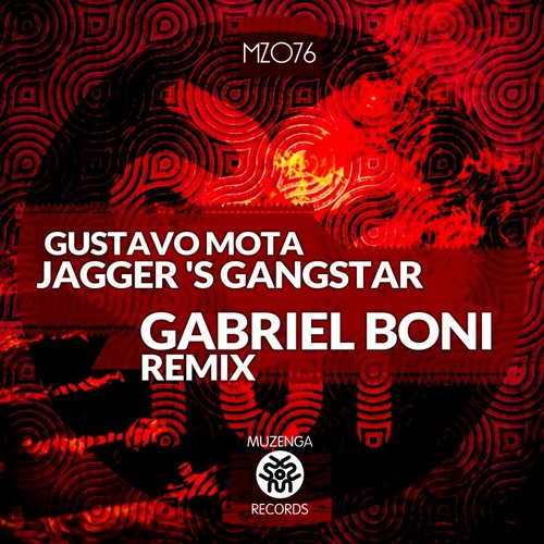 Gustavo Mota - Jagger's Gangstar (Gabriel Boni Remix) OUT NOW!