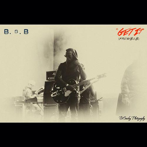 B.o.B - Get It - Prod by B.o.B