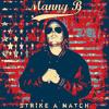 """Manny B """"Louisiana"""" (Alt. Mix)"""