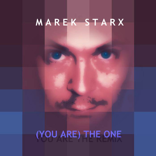(You Are) The One (You Are The Remix)