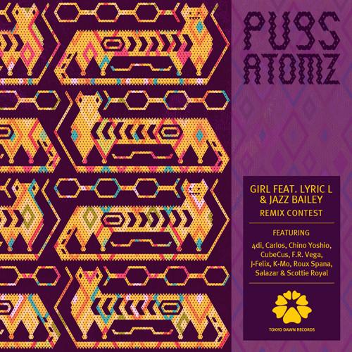 Pugs Atomz - Girl feat. Lyric L & Jazz Bailey (K-Mo Beatz Remix)