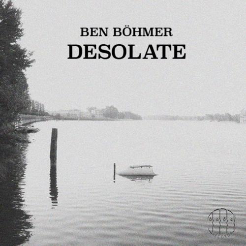 Ben Böhmer - Desolate [Free Download]