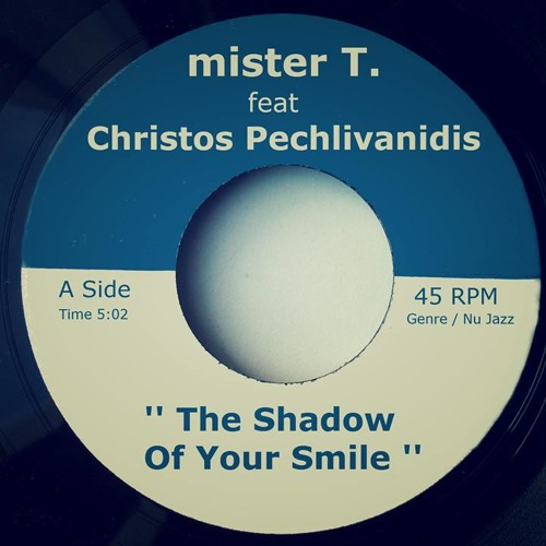 mister T. feat Christos Pechlivanidis - The Shadow Of Your Smile (Electroswing Cover) // FREE DL