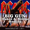 AC-DC - Big Gun (Lakoz & Relime Remix)