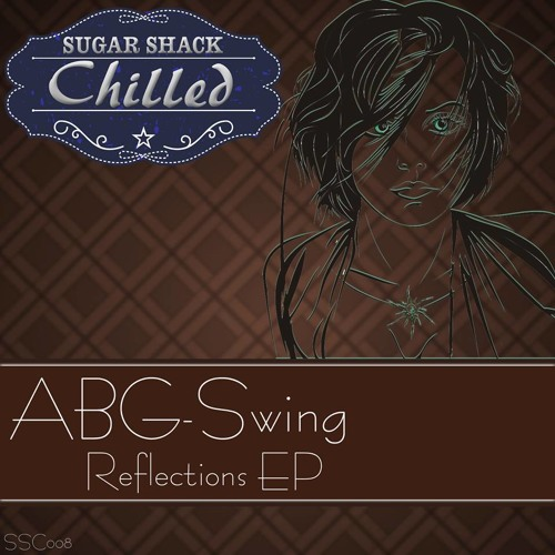 Reflection Of Your Smile (Clip) [Sugar Shack Chilled/Recordings]