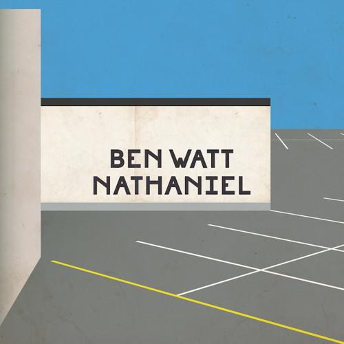 Ben Watt / 'Nathaniel'