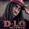 08 - Keep It On The D-Lo (ft. Mitchy Slick & Compton Menace)