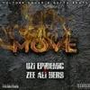 Uzi Epidemic-MOVE Ft Zee Ali Herb (prod.by Getta Beats)
