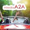 Frühlingserwachen 2014 mixed by A2A free download