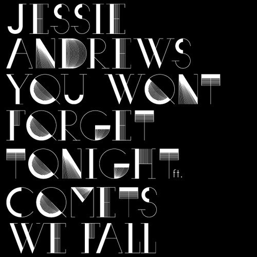 Jessie Andrews 'You Won't Forget Tonight' (Indian Summer Remix)