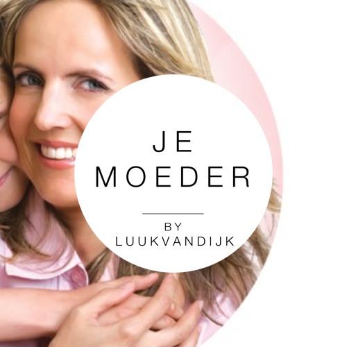 Je Moeder by Luuk Van Dijk