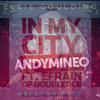 Andy Mineo, Ellie Goulding - In My City Remix by: BA Gwatney